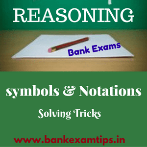 Reasoning Tips - Symbols and Notations