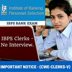 IBPS Clerks 2015- No Interviews