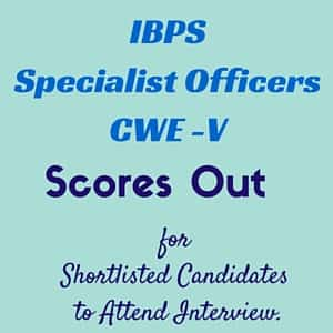 IBPS Specialist Officers Marks OUT
