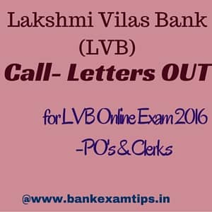 LVB Call letters/Admit Cards 2016