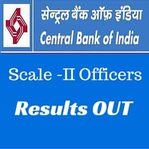 Central Bank of India Results Out - Scale II Officers
