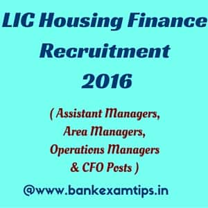 LIC Housing Recruitment 2016.