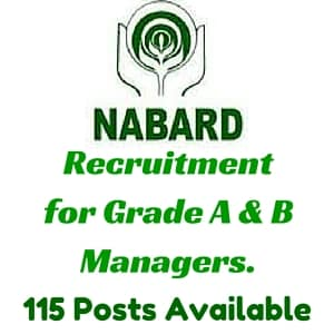 NABARD Recruitment 2016 for Grade A & Grade B Managers – 115 Posts.