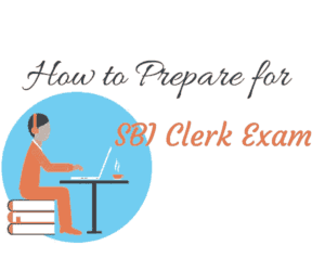 How to Prepare for SBI Clerk Exam at home