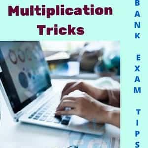 Multiplication Tricks for Bank Exams: