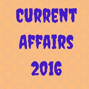 Latest Current Affairs 2016 for Bank Exams - April 23rd to 25th