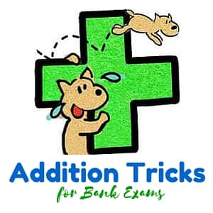 addition tricks for bank exams