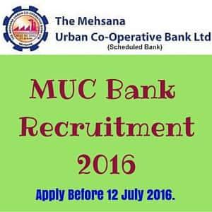 MUC Bank (Mehsana Urban Co-operative Bank) Recruitment 2016 – 48 Posts