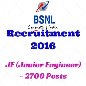 BSNL Recruitment 2016 for Junior Engineers - 2700 Posts - Apply Online