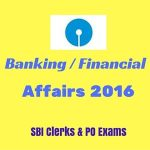 Banking Affairs 2016 for SBI Clerks & POs