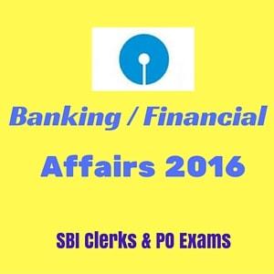 Banking Affairs 2016 for SBI Clerks & POs
