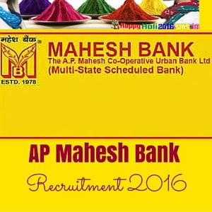 AP Mahesh Co-Operative Urban Bank Recruitment 2016