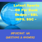 Latest Sports GK For Bank Exams - SBI, IBPS, SSC - Important Questions & Answers