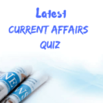 Current Affairs QUIZ - 22nd & 23rd August 2016