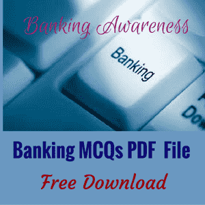 Banking Awareness MCQs PDF File for Bank Exams