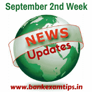 Expected Current Affairs Questions - September 2nd Week 2016