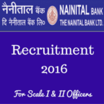 Nainital Bank Recruitment for Scale I and Scale II Officers