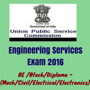 UPSC Engineering Services Exam 2016 for Various Central Government Jobs: 440 Posts