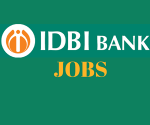 IDBI Bank Recruitment 2018 for Executive Posts - 760 Vacancies