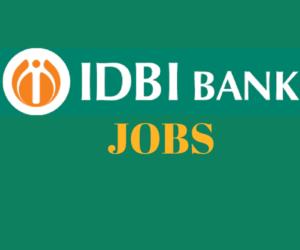 IDBI Bank Recruitment 2019 for Executive Posts - 760 Vacancies