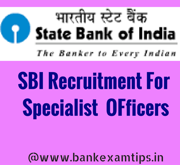 SBI Recruitment 2016 for Specialist Officers