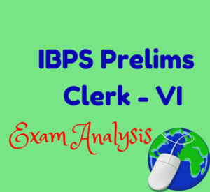 IBPS Clerks VI Prelims Exam First Day Analysis - 26th November 2016