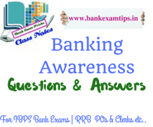 Banking Awareness Questions & Answers
