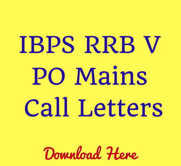IBPS RRB V PO Main Exam Call letters