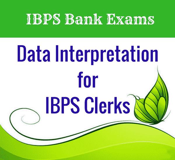 Data Interpretation for IBPS Clerks | DI Practice Problems for IBPS Clerks