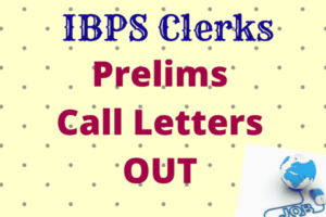 IBPS Clerk Prelims Exam Call Letter