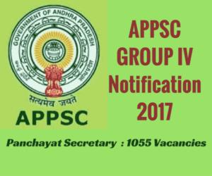 APPSC Group IV Notification 2017 - Panchayat Secretary Jobs - 1055 Posts - Apply Online