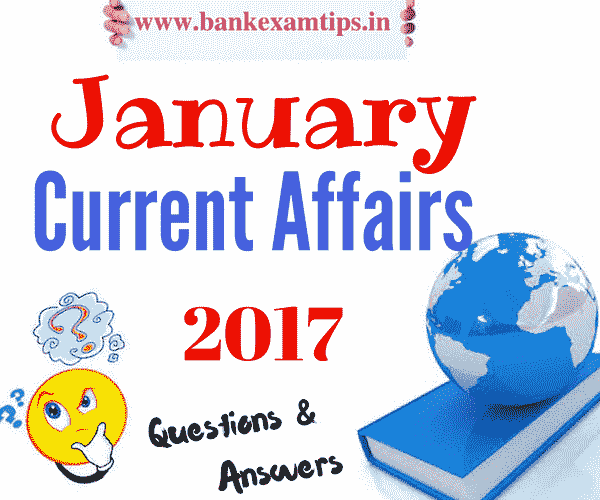 Current Affairs January 2017 PDF Free Download
