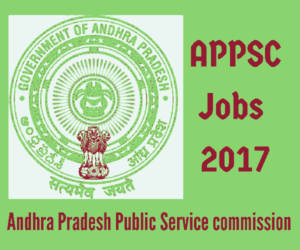 APPSC Recruitment 2017 - APPSC Group I Vacancies - 78 posts