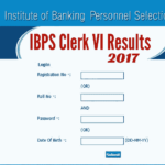 IBPS Clerk VI Mains Cut Off Marks | IBPS Clerk VI Final Result 2017 | List of Documents to submit at the time of joining IBPS Clerk VI 2017