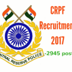 CRPF recruitment 2017 - Constable (Technical & Tradesmen) (Male/Female) - 2945 Vacancies