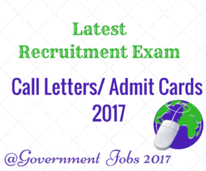 Call Letters 2017 - Download Call Letter of Various Job Recruitment Exams 2017