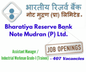 Bharatiya Reserve Bank Note Mudran Private Limited Recruitment 2017, BRBNMPL Recruitment 2018 for Assist. Managers