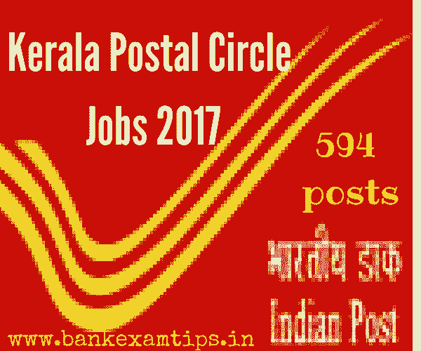 Kerala Postal Recruitment 2017 for Postman nd Mail guard Jobs - 594 posts
