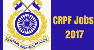 CRPF Jobs 2017 for Assistant Sub Inspector Vacancies - 219 posts