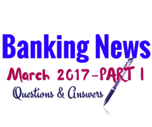 March Banking News | Banking Current Affairs