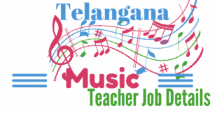 Telangana Music Teacher Jobs 2017 - 197 Vacancies