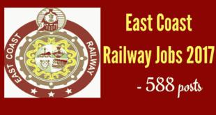 East Coast Railway Recruitment 2017 - 588 Apprentice Vacancies