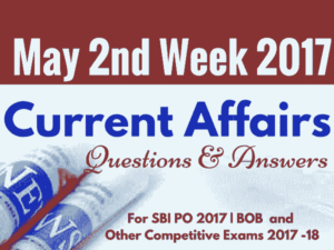 Important Current Affairs May 2017 - 2nd Week