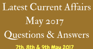 Latest Current Affairs Questions and Answers 9th May 2017