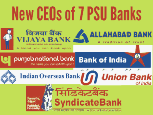 New Appointments of MD & CEOs of 7 Public Sector Banks