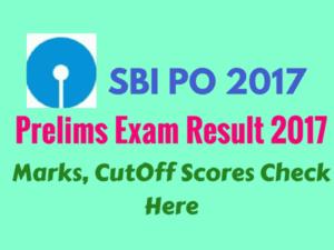 SBI PO Preliminary Exam Result 2017