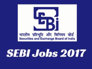 SEBI Recruitment 2017 for Grade A Officers | SEBI Jobs 2017-18