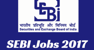 SEBI Recruitment 2017 for Grade A Officers | SEBI Jobs 2017-18