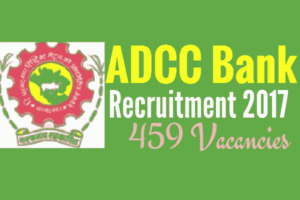 ADCC Bank Recruitment Notification 2017 - Clerks & Junior Officers - 459 Posts