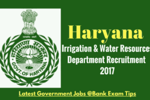 Haryana Irrigation Department Panchkula Recruitment Notification 2017